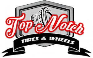 Top notch Tires and Wheels